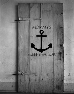 Berthmark Vinyl — Mommy's Sleepy Sailor Vinyl Decal -Nautical...