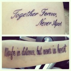 """Couples tattoo: """"best friends forever, never apart. Maybe in distance, but never in heart."""""""