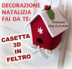 @cartamodello gratis casetta uccellini feltro pannolenci decorazione    Come fare  una facile decorazione natalizia   una casetta per uccel...