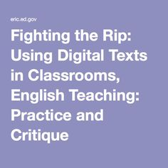 Fighting the Rip: Using Digital Texts in Classrooms, English Teaching: Practice and Critique