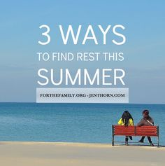 Do you need to rest? We often think of summer as a time to take things slow, but as more fun and activities pile into our schedule around vacations and normal routines, we can quickly forget the importance of this season. Here are some practical ways to press pause this summer and refresh, physically, mentally and spiritually.