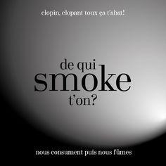 Smoking | Le pont créatif