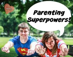 Parenting Superpowers!