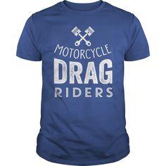 MOTORCYCLE DRAG RIDERS