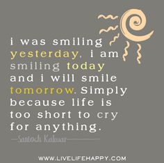 Live Life Happy - Page 8 of 956 - Inspirational Quotes, Stories + Life & Health Advice Happy Life Quotes To Live By, Happy Quotes, Book Quotes, The Words, Motivational Quotes, Inspirational Quotes, Short Quotes, Happy Thoughts, Uplifting Thoughts