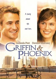 griffin and phoenix movie ..great tear jerker movie