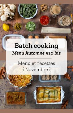 Batch cooking Automne #10 bis - Mois de Novembre 2020 - Semaine 48 Batch Cooking, Palak Paneer, Simple, Nashville, Ethnic Recipes, Food, Chicken Schnitzel, Meal Prep Menu, Eten
