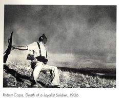 Robert Capa: Death of a Loyalist Soldier