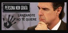 Persona non grata. El Ministro de Turismo. Decimos #NoAlPetroleo en #Canarias ni en #Lanzarote