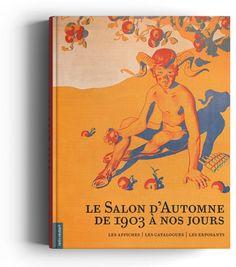 Le Salon d'Automne de 1903 à nos jours | Les éditions Lelivredart