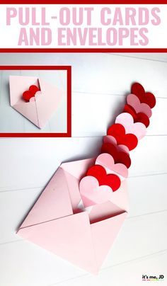 valentine's day heart card, DIY Pull-out cards and envelopes #cardmaking #papercrafts #handmadecard #diycards #valentinesday #valentine #interactivecard