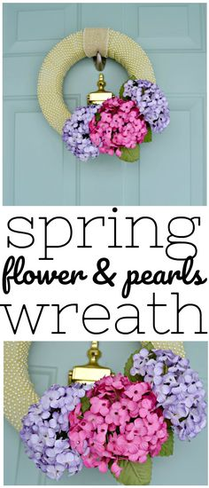 Spring wreathes have never been easier to make! Learn how to make this Spring Hydrangea Wreath using pearls! #spring #wreathes