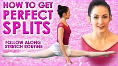Perfect SPLITS Flexibility Stretch Challenge, How To Do The Splits Class...