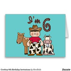 Cowboy 6th Birthday Fill -in Invitations Stationery Note Card and birthday set, shirts, buttons, stickers, stamps.