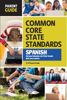 Guide | This guide is meant to introduce you to the new Common Core standards adopted by your state. #CCSS #Spanish