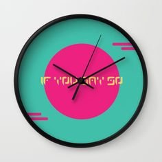 Buy The Saturn Series: If You Say So Wall Clock by LaSegunda. Worldwide shipping available at Society6.com. Just one of millions of high quality products available.