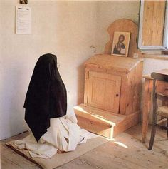 "A Carthusian nun.    ""But you, when you pray, enter into your room. And shutting your door, pray to your Father in secret; and your Father who sees in secret shall reward you openly."" (Matthew 6:6)"