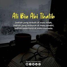 Reminder Quotes, Self Reminder, Islamic Inspirational Quotes, Islamic Quotes, Happy Quotes, Best Quotes, Jodoh Quotes, Ali Bin Abi Thalib, Muslim Religion