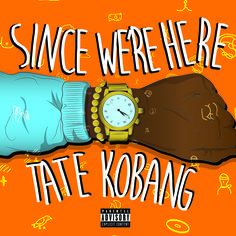 """New post on Getmybuzzup- Tate Kobang – """"Since We're Here"""" [Mixtape]- http://getmybuzzup.com/?p=623926- Please Share"""
