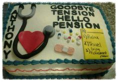 Could do a cake with a rx for the retirement acronym