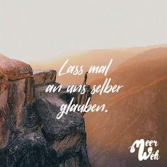 Visual Statements®️ Lass mal an uns selber glauben. Sprüche / Zitate / Quotes / Meerweh / reisen / Fernweh / Wanderlust / Abenteuer / Strand / fliegen / Roadtrip