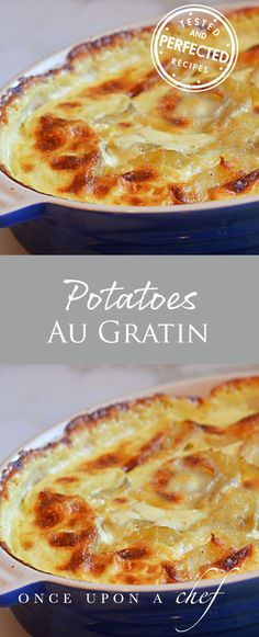 Potatoes Au Gratin.  This is a great recipe. I take a tablespoon of melted butter and mix it with 1 cup of panko bread crumbs and add it to the top of the dish during the last 30 minutes of baking.