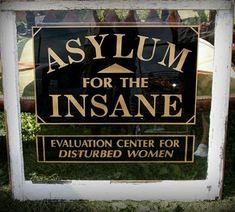 sign at asylum