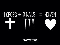 1 cross + 3 nails = 4 given [Daystar.com]