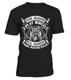 """# Real Grandpas Ride Motorcycle T-Shirt - Biker Grandpa Shirt .  Special Offer, not available in shops      Comes in a variety of styles and colours      Buy yours now before it is too late!      Secured payment via Visa / Mastercard / Amex / PayPal      How to place an order            Choose the model from the drop-down menu      Click on """"Buy it now""""      Choose the size and the quantity      Add your delivery address and bank details      And that's it!      Tags: Unique, great looking…"""