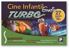 C.C. SANSOFÉ  ¡Vive esta tarde en nuestro Cine Infantil las aventuras de Turbo, el caracol más rápido de la factoría Disney!  ¡Cuidado que llegan curvas!