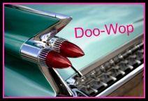 Doo-Wop Music is still my favorite