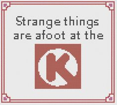 Strange things are afoot at the Circle K Cross by KazooCrafts, $4.00