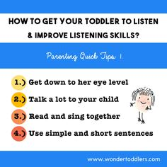 There are plenty of good ideas on how to get children to listen and improve their listening skills. Here are a few :)  Love, Eva-Early Years and Parenting Consultant from Wonder Toddlers  #toddlers #parenting #parentingtips #earlyyears #listeningskills #kids #children #parenthood #teachers #teachingtechniques