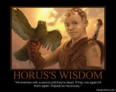 I present to you, the ever wise Horus.