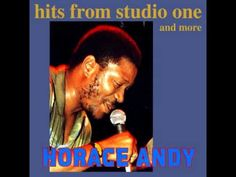 Horace Andy - Hits From Studio One and more