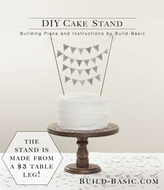 Build a DIY Cake Stand - Building Plans by @BuildBasic www.build-basic.com
