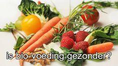 Is biovoeding gezonder?  #voeding #gezondheid #welzijn