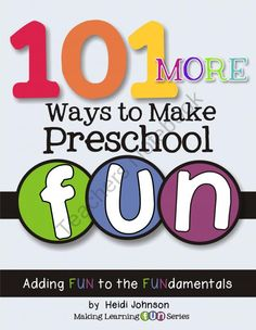 MORE awesome ideas for preschoolers!