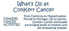 """Conkerr Cancer - """"Helping children feel special while battling life changing illnesses."""""""
