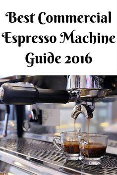 Best Commercial Espresso Machine Guide 2016 (1)