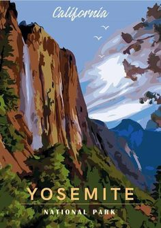 Yosemite national park california vintage travel poster diy california national parks, us national parks, Canada National Parks, California National Parks, Zion National Park, Yosemite California, California Camping, Poster Diy, Art Illustration Vintage, Travel Illustration, Illustrations