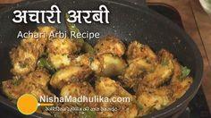 Achari Arvi recipe   Achari Arbi Recipe
