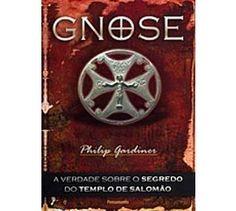 Ocultismo : Gnose - A Verdade Sobre o Segredo do Templo de Salomão - Editora Teosófica - -