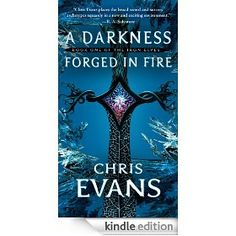 On sale today for CDN$ 1.99: A Darkness Forged in Fire by Chris Evans, 640 pages, 4.7 stars, 6 reviews. (Please LIKE and REPIN if you love daily deal #Kindle eBooks like this.)