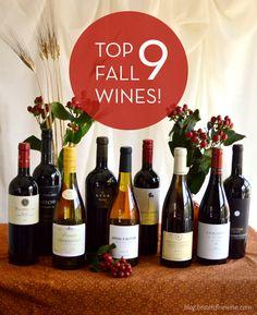 Top 9 Fall Wines! | Drink | A Wine, Beer & Spirit Blog by Bottles