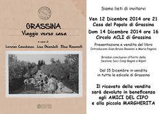 Grassina, Viaggio verso casa, Pagnini editore, Firenze (055 6800074) Un libro fotografico, fatto per e con le persone, che ripercorre in 350 immagini quasi cento anni di storia.