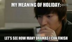 Yeah! And because its summer vacation. Let see how kdrama i can finish. Lol