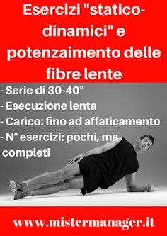 """Potenziamento muscolare: """"Esercizi statico-dinamici"""" o """"Allenamento della forza a bassa velocità""""?"""