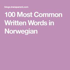 100 Most Common Written Words in Norwegian