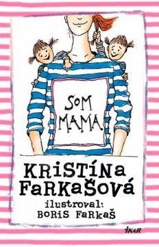 Kristína Farkašová: Som mama